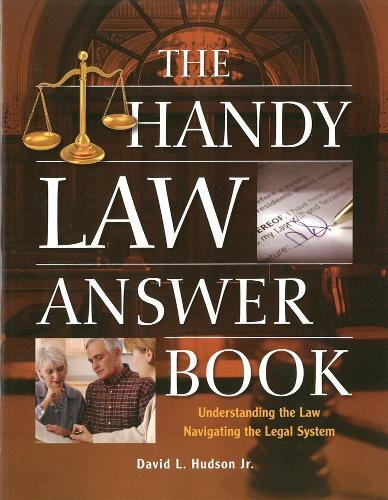 The Handy Law Answer Book: Understanding the Law, Navigating the Legal System (Paperback)
