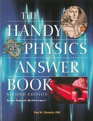 The Handy Physics Answer Book: Second Edition (Paperback)