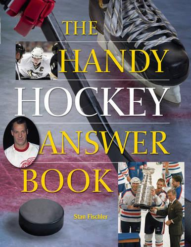 The Handy Hockey Answer Book (Paperback)