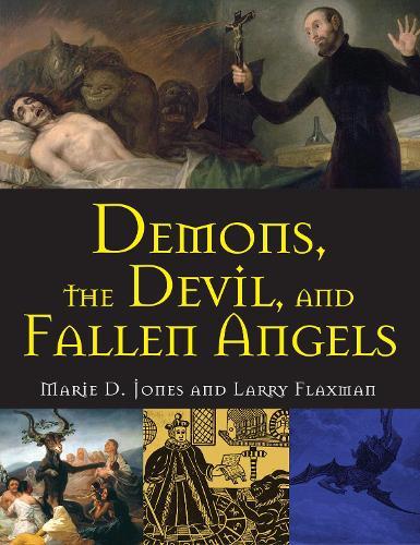 Demons, The Devil, And Fallen Angels (Paperback)