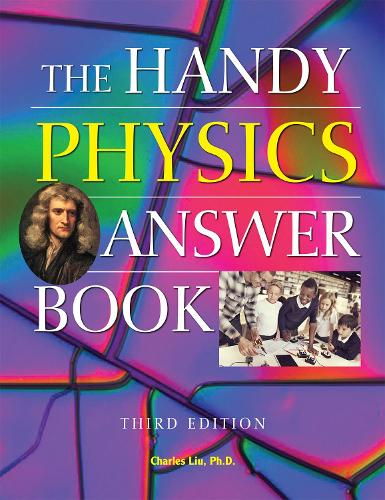 The Handy Physics Answer Book: Third Edition (Paperback)