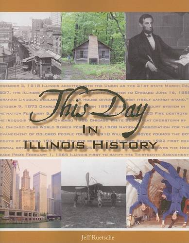 This Day in Illinois History - This Day in History (Paperback)