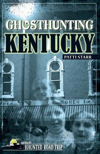 Ghosthunting Kentucky (Paperback)