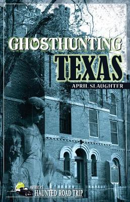 Ghosthunting Texas (Paperback)