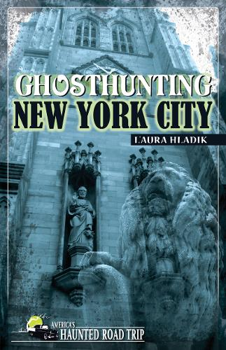 Ghosthunting New York City (Paperback)