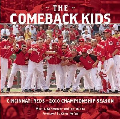 The Comeback Kids: Cincinnati Reds 2010 Championship Season (Paperback)