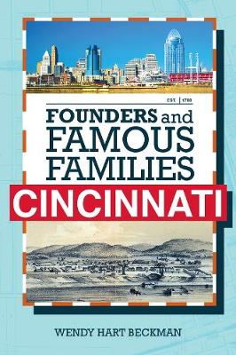 Founders and Famous Families of Cincinnati (Paperback)