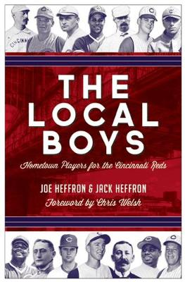 The Local Boys: Hometown Players for the Cincinnati Reds (Paperback)