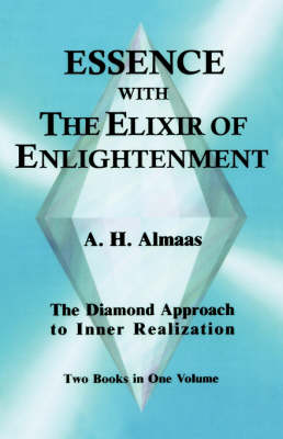 Essence with the Elixir of Enlightenment: The Diamond Approach to Inner Realization (Paperback)
