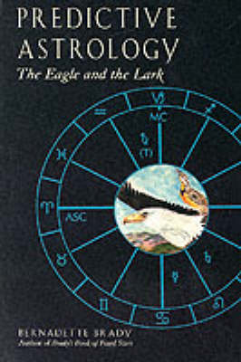 Predictive Astrology: The Eagle and the Lark (Paperback)