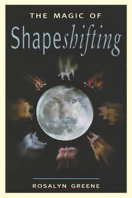 Magic of Shapeshifting (Paperback)