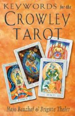 Keywords for the Crowley Tarot (Paperback)