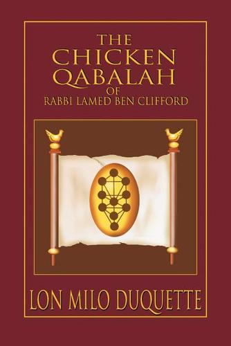 Chicken Qabalah of Rabbi Lamed Ben Clifford (Paperback)