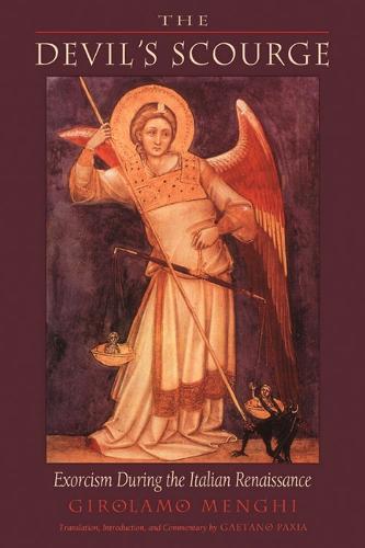 Devil'S Scourge: Exorcism During the Italian Renaissance (Paperback)