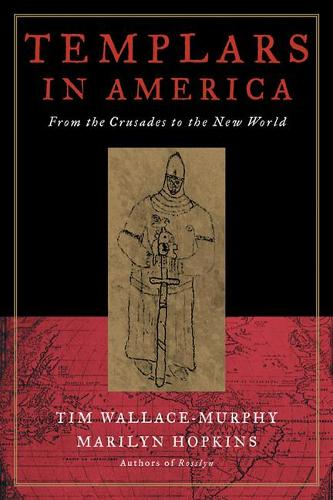 Templars in America: From the Crusades to the New World (Paperback)