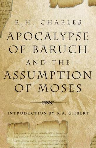 Apocalypse of Baruch and the Assumption of Moses (Paperback)