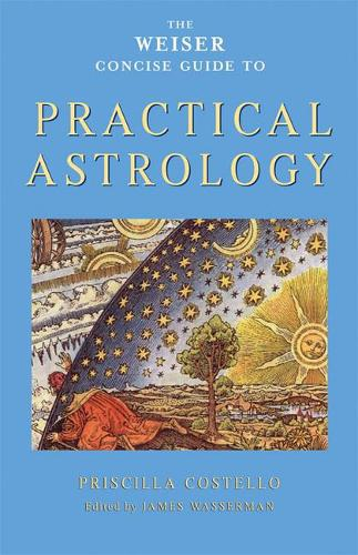Weiser Concise Guide to Practical Astrology (Paperback)