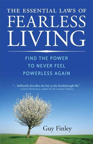 Essential Laws of Fearless Living: Find the Power to Never Feel Powerless Again (Paperback)