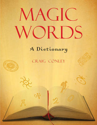 Magic Words: A Dictionary (Paperback)