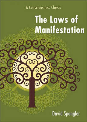 Laws of Manifestation: A Consciousness Classic (Paperback)