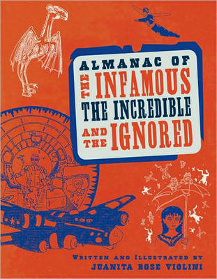 Almanac of the Infamous, Incredible, and the Ignored (Paperback)