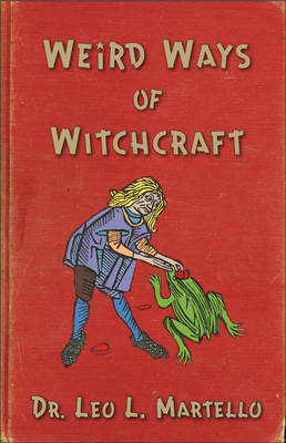 Weird Ways of Witchcraft (Paperback)