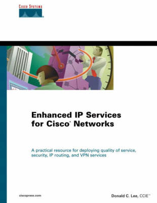 Enhanced IP Services for Cisco Networks (Paperback)