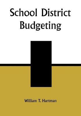 School District Budgeting (Paperback)