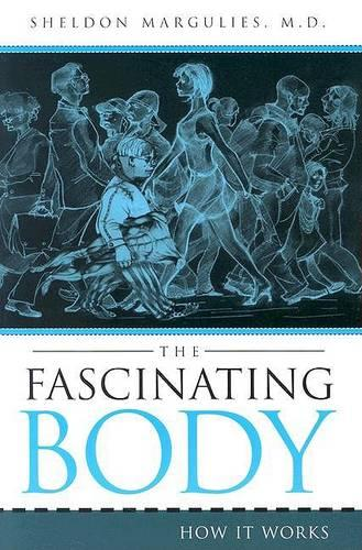 The Fascinating Body: How it Works (Paperback)
