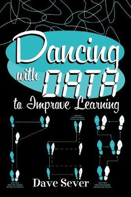 Dancing With Data to Improve Learning (Paperback)