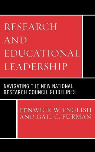Research and Educational Leadership: Navigating the New National Research Council Guidelines (Hardback)
