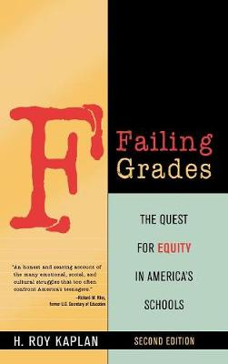 Failing Grades: The Quest for Equity in America's Schools (Hardback)