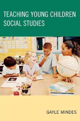 Teaching Young Children Social Studies (Paperback)