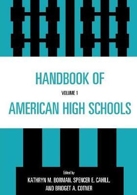 Handbook of American High Schools: v. 1 (Paperback)