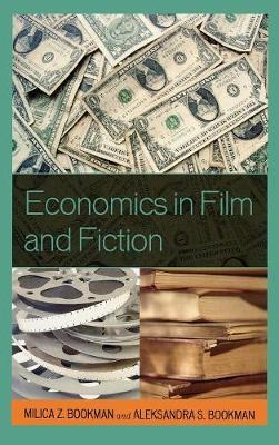 Economics in Film and Fiction (Hardback)