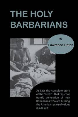 The Holy Barbarians (Paperback)