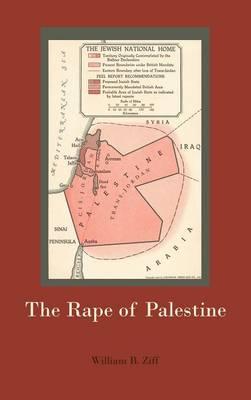 The Rape of Palestine (Hardback)