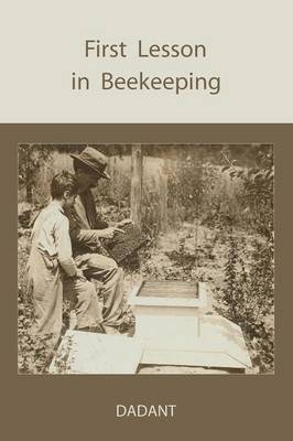 First Lessons in Beekeeping (Paperback)