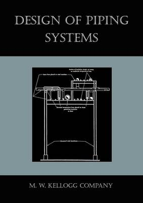 Design of Piping Systems (Paperback)