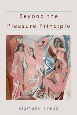 Beyond the Pleasure Principle-First Edition Text - International Psycho-Analytical Library (Paperback)