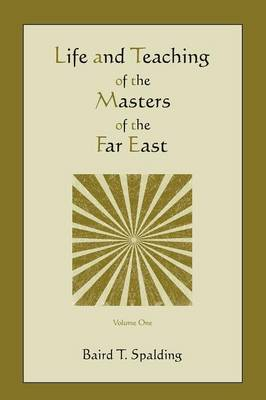 Life and Teaching of the Masters of the Far East (Volume One) (Paperback)