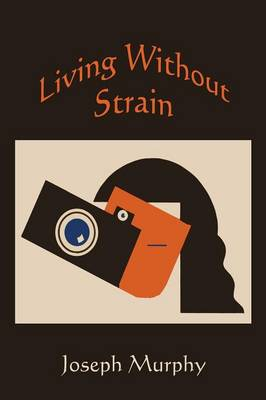 Living Without Strain (Paperback)