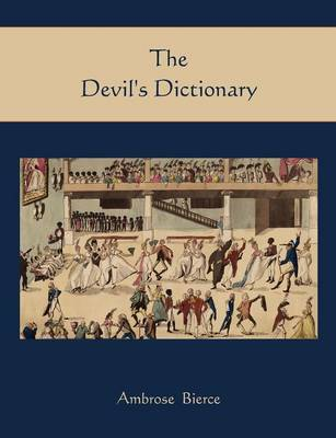 The Devil's Dictionary (Paperback)
