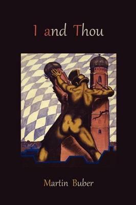 I and Thou (Paperback)