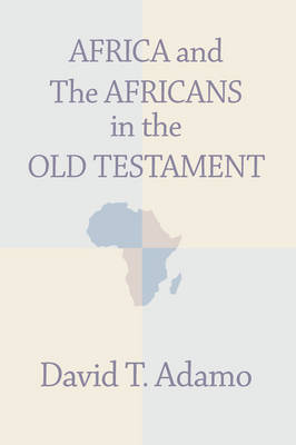 african history in the old testament Translation of the old testament into greek because the younger generation of the jews in egypt were becoming more and more hellenistic 10 the influence of the alexandrian jews on the early church and surviving african- jewish communities cannot be underrated.