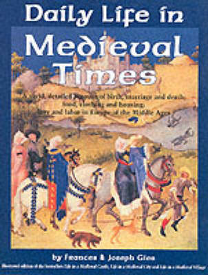Daily Life in Medieval Times (Hardback)