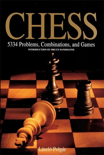 Chess: 5334 Problems, Combinations and Games (Paperback)
