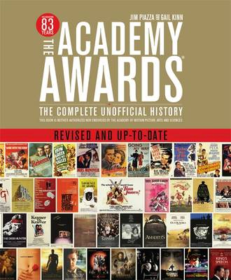 The Academy Awards: The Complete Unofficial History - Revised and Up-to-Date (Paperback)