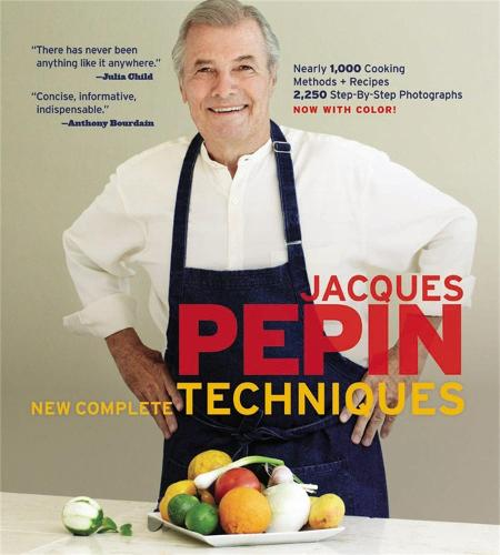Jacques Pepin New Complete Techniques (Hardback)