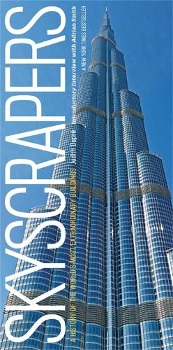 Skyscrapers: A History of the World's Most Extraordinary Buildings - Revised and Updated (Hardback)